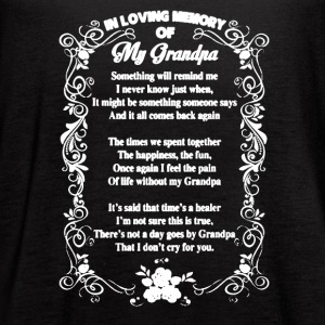 In Loving Memory Of My Grandpa Shirt - Women's Flowy Tank Top by Bella