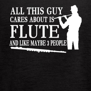 All this guy cares about Flute Shirt - Women's Flowy Tank Top by Bella
