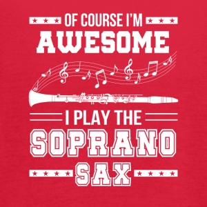 Im Awesome I Play The Soprano Saxophone - Women's Flowy Tank Top by Bella