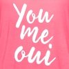 You Me Oui - Women's Flowy Tank Top by Bella