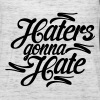 Haters Gonna Hate - Women's Flowy Tank Top by Bella