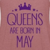 Queens Are Born In May - Women's Flowy Tank Top by Bella