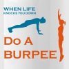 When Life Knocks You Down Do A Burpee - Water Bottle