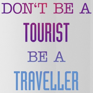 Don't be a tourist be a traveller. - Water Bottle
