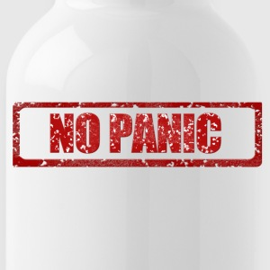 Panic? What's that? - Water Bottle