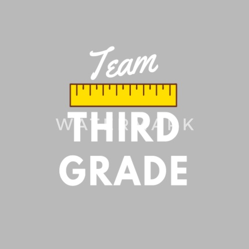 Team Third Grade Design 3rd Grade Teacher Gifts By Spreadshirt