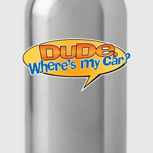 Dude Where's My Car - Water Bottle