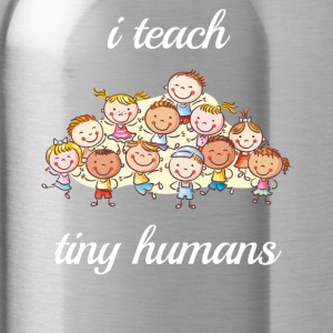 i teach tiny humans - Water Bottle