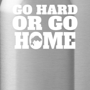 Go Hard Or Go Home Fishing - Water Bottle