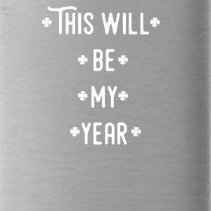 This will be my year - Water Bottle