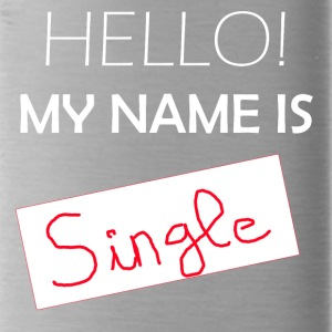 My Name is SINGLE - Water Bottle