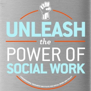 Unleash the Power of Social Work - Water Bottle