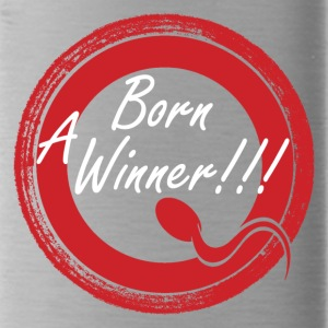 Born A Winner!!! - Water Bottle