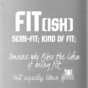 FIT(ish) - Water Bottle