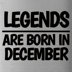 LEGENDS ARE BORN IN DECEMBER - Water Bottle