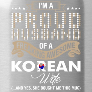 Im A Proud Husband Of A Freaking Awesome Korean Wi - Water Bottle
