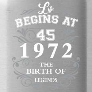 Life begins at 45 1972 The birth of legends - Water Bottle