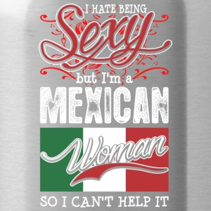 I Hate Being Sexy But Im A Mexican Woman - Water Bottle