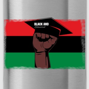 Black And Educated - Water Bottle