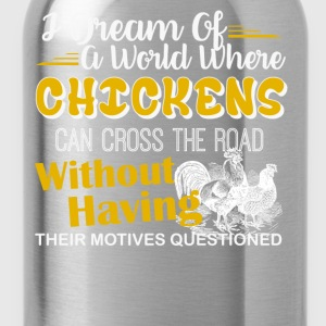 Chickens Shirt - Water Bottle