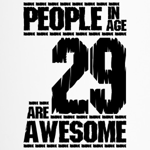 PEOPLE IN AGE 29 ARE AWESOME - Travel Mug