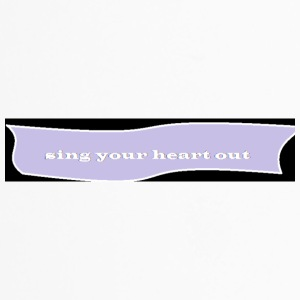 sing your heart out - Travel Mug
