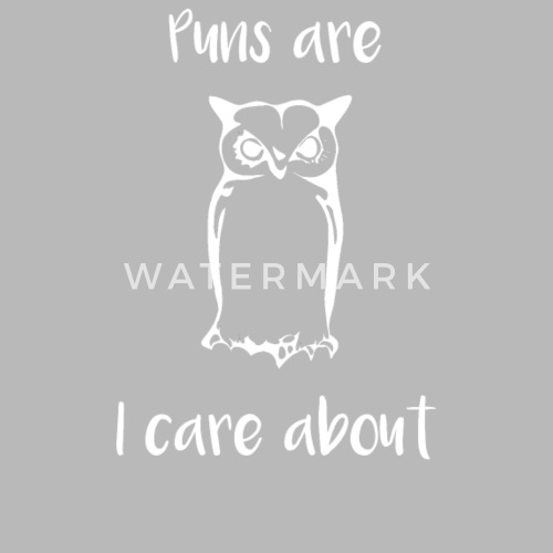 Owl Puns Are All I Care About Travel Mug Spreadshirt