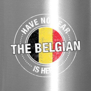 Have No Fear The Belgian Is Here - Travel Mug