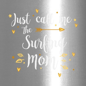 Just Call Me The Sports Surfing Mom funny gift - Travel Mug
