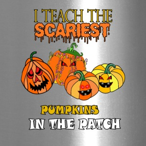 i teach the scariest pumpkins in the patch - Travel Mug