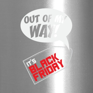 Out of my way! It's Black Friday Gift - Travel Mug