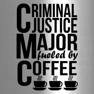 Criminal Justice Major Fueled By Coffee - Travel Mug