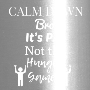 Calm down Bro - Travel Mug