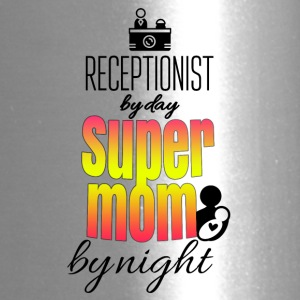 Receptionist by day and super mom by night - Travel Mug