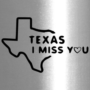 Texas i miss you - Travel Mug