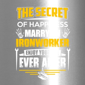 The Secret Of Happiness Marry An Ironworker Tee - Travel Mug