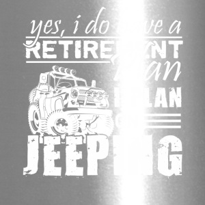 Retirement Plan On Jeeping Shirt - Travel Mug