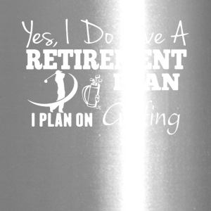 Retirement Plan On Golfing Shirt - Travel Mug