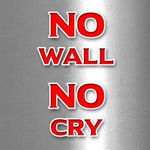 No Wall No Cry - Travel Mug
