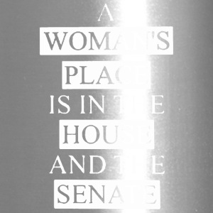 A woman's place is in the house shirt - Travel Mug