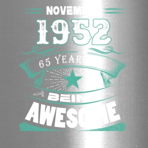 November 1952 - 65 years of being awesome - Travel Mug