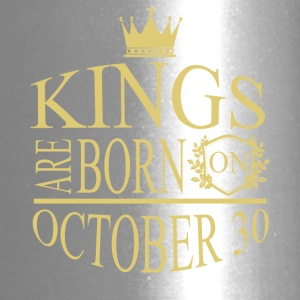 Kings are born on October 30 - Travel Mug