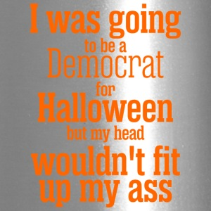 I Was Going To Be Democrat For Halloween - Travel Mug