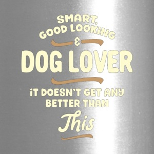 Smart Good Looking Dog Lover Funny Dogs T Shirt - Travel Mug