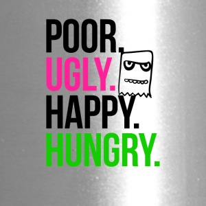 Poor Ugly Happy Hungry - Travel Mug