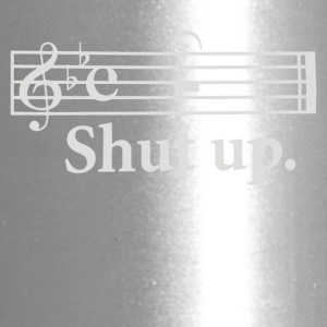 Shut Up - Travel Mug