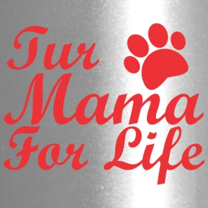 Fur Mama 2 - Travel Mug