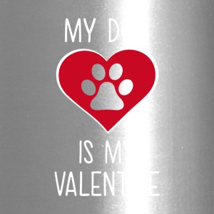 My Dog Is My Valentine - Travel Mug