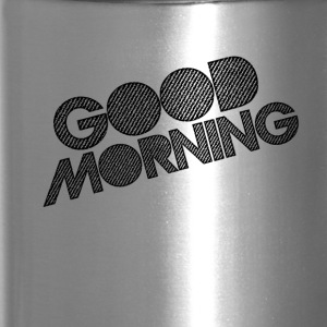 GOOD MORNING - Travel Mug