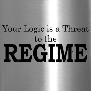 Your logic is a threat to the regime - Travel Mug
